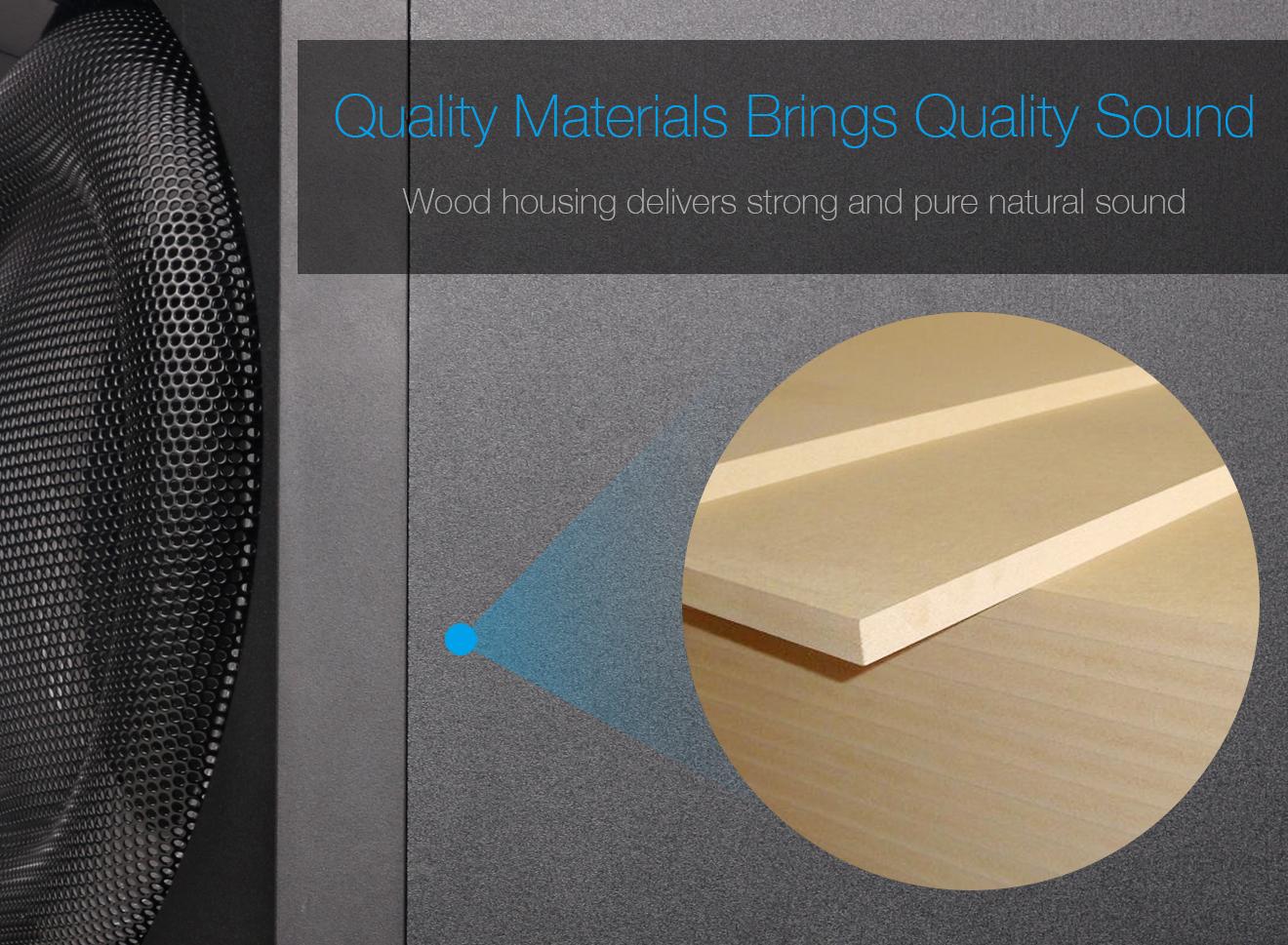 Quality Materials Brings Quality Sound